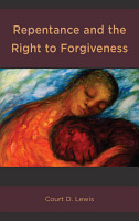 Repentance and the Right to Forgiveness PDF