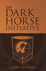 The Dark Horse Initiative Book PDF