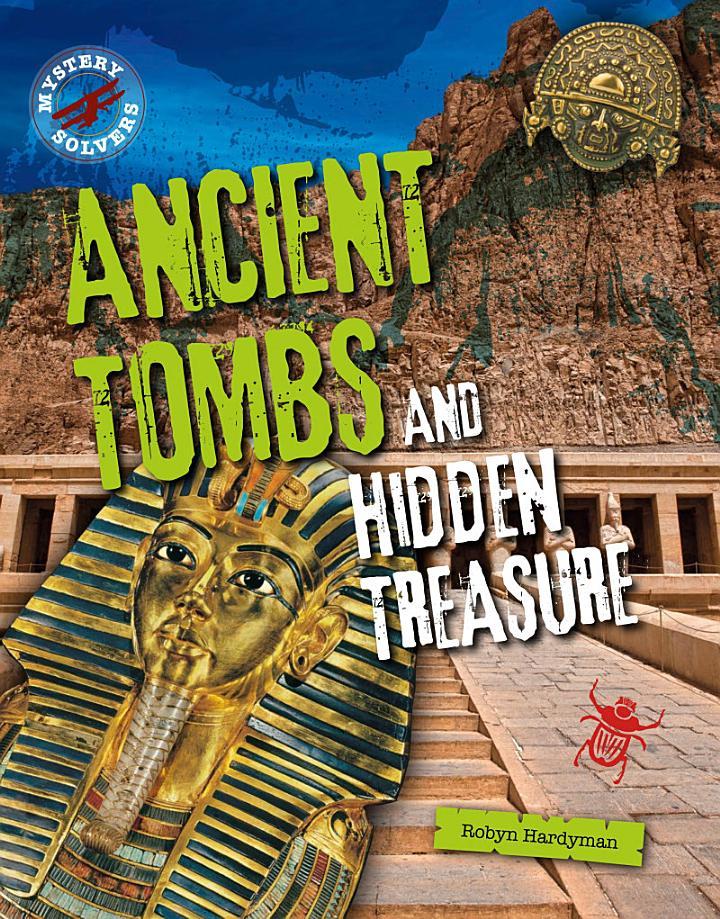 Ancient Tombs and Hidden Treasure