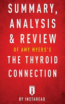 Summary  Analysis   Review of Amy Myers s the Thyroid Connection