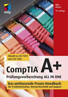 CompTIA A  Pr  fungsvorbereitung ALL IN ONE PDF