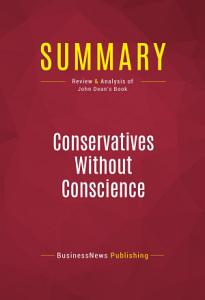 Summary  Conservatives Without Conscience Book
