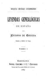 Leyendas genealógicas de España: Volúmenes 1-2