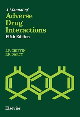 A Manual of Adverse Drug Interactions
