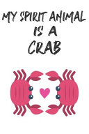 My Spirit Animal Is A Crab