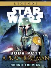 Boba Fett: A Practical Man: Star Wars Legends (Short Story)