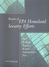 Review of EPA Homeland Security Efforts: Safe Buildings Program Research Implementation Plan