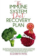 Immune System Diet and Recovery Plan PDF