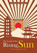 The Land of the Rising Sun Travel Journal
