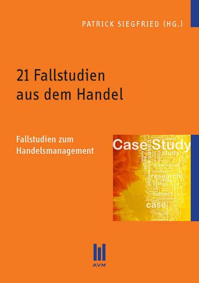 21 Fallstudien aus dem Handel PDF