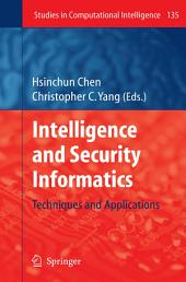 Intelligence and Security Informatics: Techniques and Applications