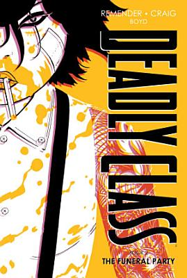 Deadly Class  Deluxe Edition Book 2