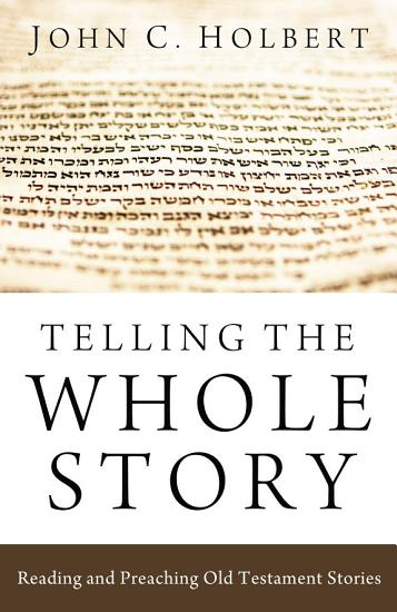 Telling the Whole Story PDF