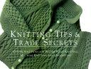 Knitting Tips & Trade Secrets