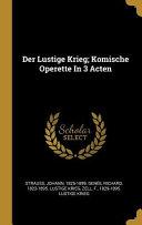 Der Lustige Krieg  Komische Operette in 3 Acten PDF