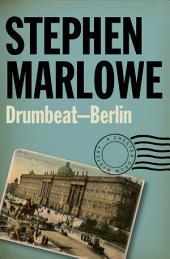 Drumbeat – Berlin