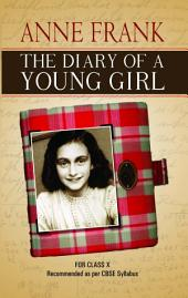 The Diary of A Young Girl: Class X