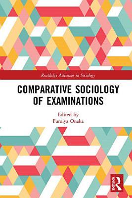 Comparative Sociology of Examinations PDF