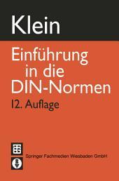 Einführung in die DIN-Normen: Ausgabe 12