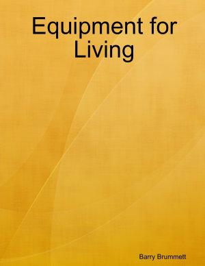 Equipment for Living