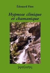 Hypnose clinique et chamanique