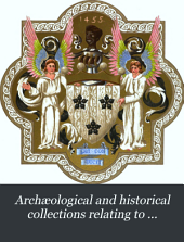 Archæological and Historical Collections Relating to Ayrshire & Galloway: Volume 4