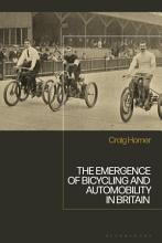 The Emergence of Bicycling and Automobility in Britain PDF