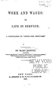 Work and Wages: Or, Life in Service