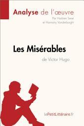 Les Misérables de Victor Hugo (2): Comprendre la littérature avec lePetitLittéraire.fr