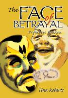 The Face of Betrayal PDF