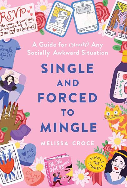 Download Single and Forced to Mingle Book
