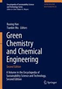 Green Chemistry and Chemical Engineering