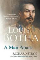Louis Botha  A Man Apart PDF
