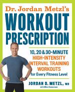 Dr. Jordan Metzl's Workout Prescription