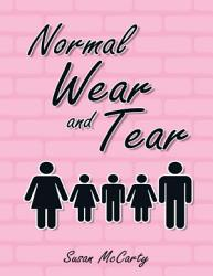 Normal Wear and Tear