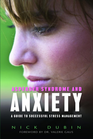 Asperger Syndrome and Anxiety PDF
