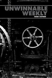 Unwinnable Weekly Issue 16