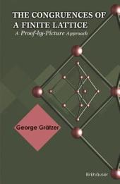 The Congruences of a Finite Lattice: A Proof-by-Picture Approach