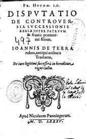 Fr. Hotom ... Disputatio de controversia successionis regiae inter patruum & fratris praemortui filium