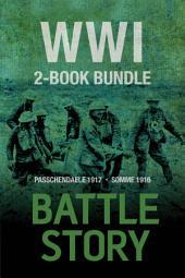 Battle Stories — WWI 2-Book Bundle: Somme 1916 / Passchendaele 1917