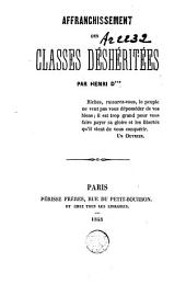Affranchissement des classes deshéritées, par Henri D*** (Delaage)