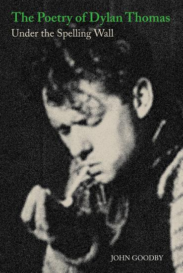 The Poetry of Dylan Thomas PDF