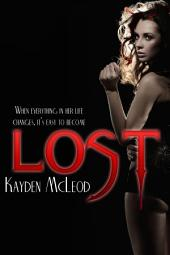 LOST: [Part 1 of Lost Trilogy]