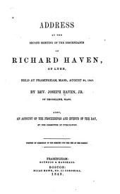 Address at the second meeting of the descendants of Richard Haven, of Lynn, held at Framingham. Mass., August 30, 1849