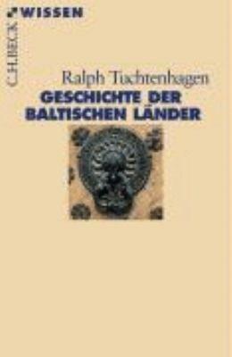 Geschichte der baltischen L  nder PDF