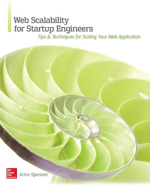 Download Web Scalability for Startup Engineers Book