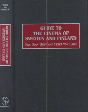 Guide to the Cinema of Sweden and Finland PDF