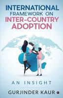 International Framework on Inter-Country Adoption