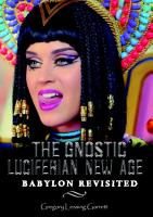 The Gnostic Luciferian New Age Babylon Revisited PDF
