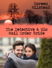 The Detective & His Mail Order Bride